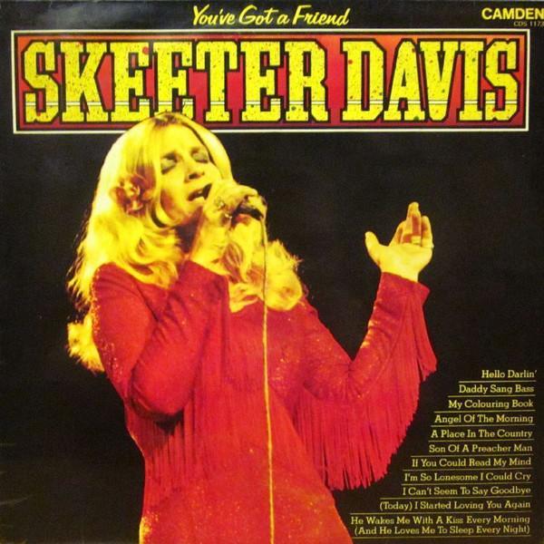Davis, Skeeter You've Got A Friend
