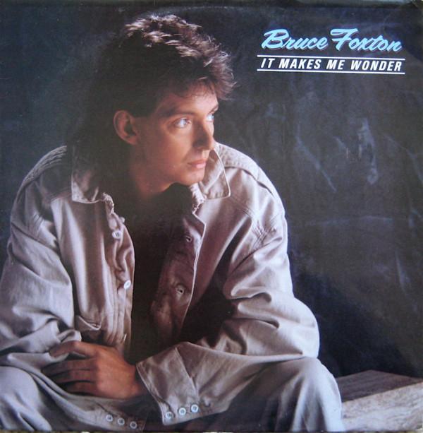 Foxton, Bruce It Makes Me Wonder Vinyl