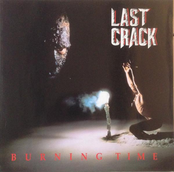 Last Crack Burning Time Vinyl