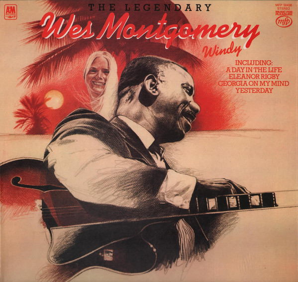 Montgomery, Wes Windy - The Legendary Wes Montgomery