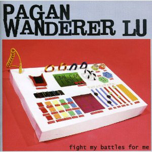 Pagan Wanderer Lu Fight My Battles For Me CD
