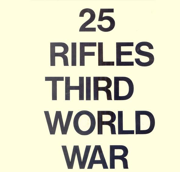 25 Rifles Third World War