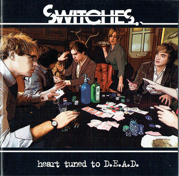 Switches Heart Tuned To D.E.A.D. CD