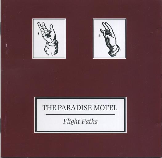 The Paradise Motel Flight Paths