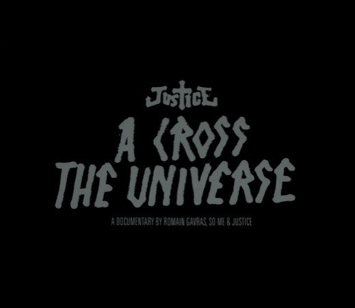 Justice A Cross The Universe