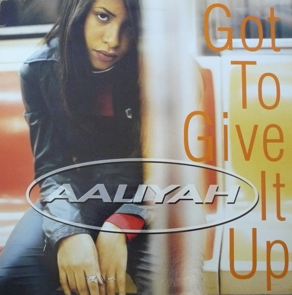 Aaliyah Got To Give It Up Vinyl