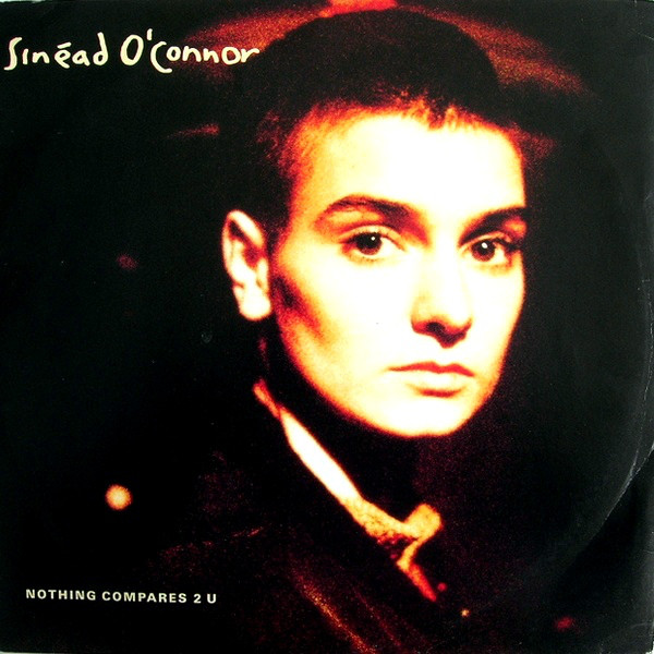 O'Connor, Sinead Nothing Compares 2 U