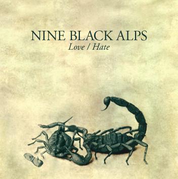 Nine Black Alps Love/Hate CD
