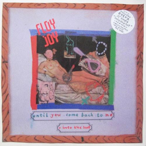Floy Joy Until You Come Back To Me Vinyl