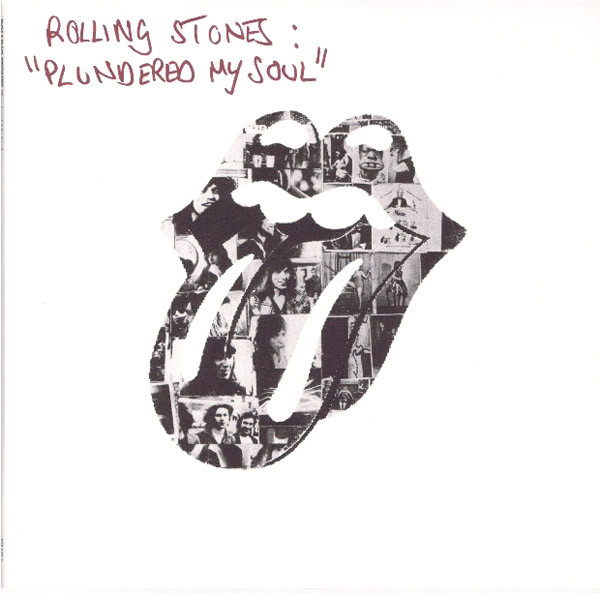 The Rolling Stones Plundered My Soul