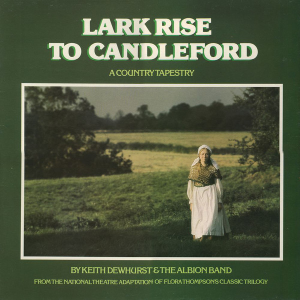 Keith Dewhurst & The Albion Band Lark Rise To Candleford Vinyl