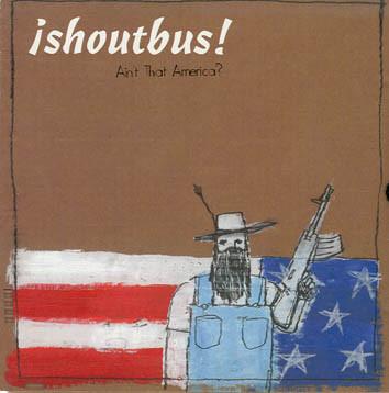 shoutbus! Ain't That America?
