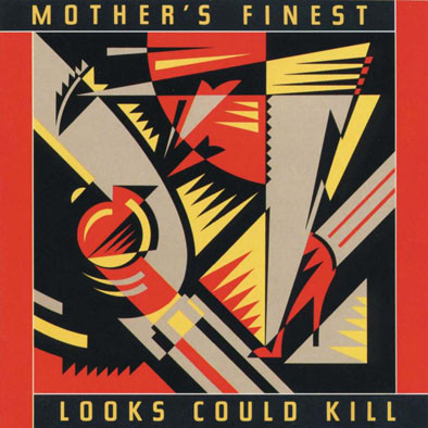 Mother's Finest Looks Could Kill