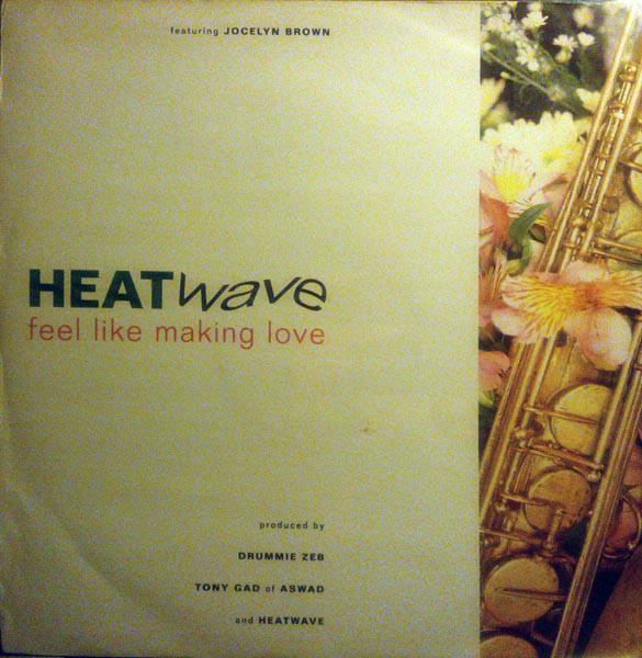 Heatwave Feel Like Making Love