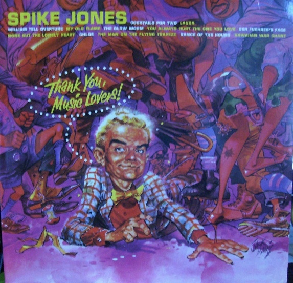 Jones, Spike And His City Slickers  Thank You, Music Lovers!