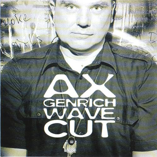 Genrich, Ax Wave Cut Vinyl