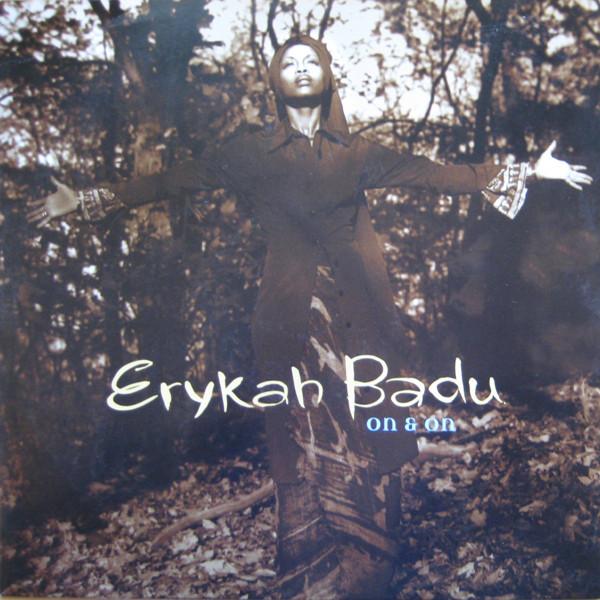 Badu, Erykah On & On