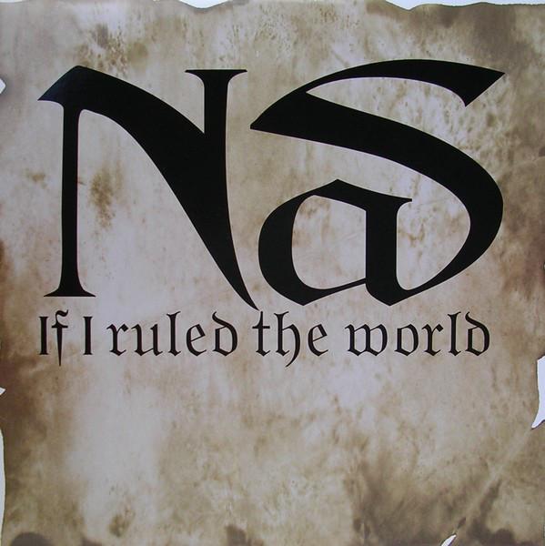 Nas If I Ruled The World Vinyl