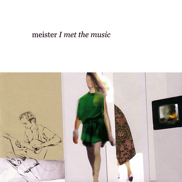 Meister I Met The Music
