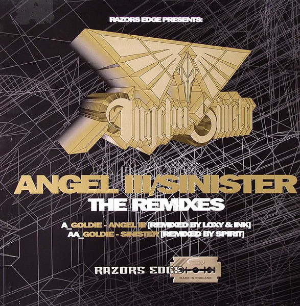 Goldie Angel III / Sinister (The Remixes)