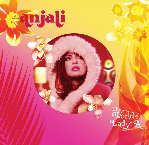 Anjali The World of Lady A CD