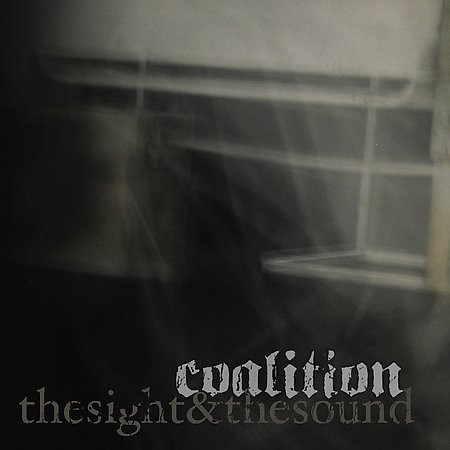 Coalition The Sight & The Sound CD