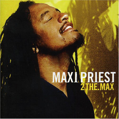 Maxi Priest 2 The Max