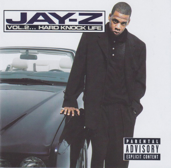 Jay Z Volume Two - Hard Knock Life