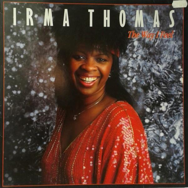 Thomas, Irma The Way I Feel