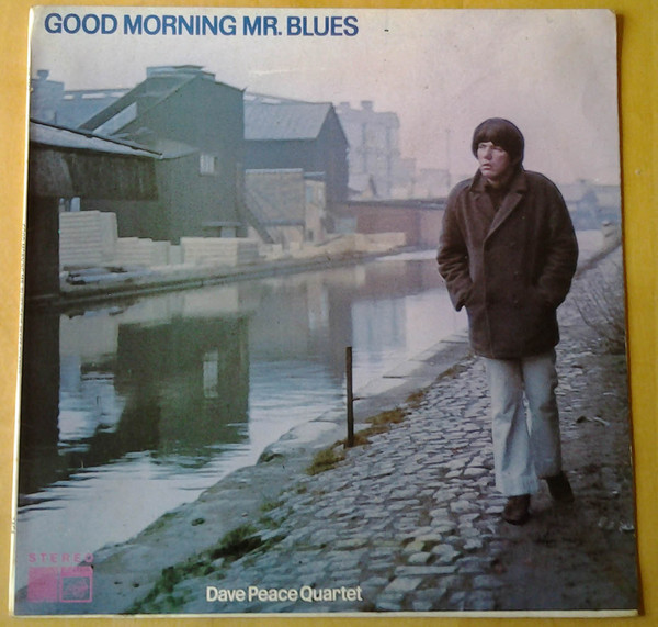 Dave Pearce Quartet Good Morning Mr. Blues