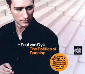 Dyk, Paul Van The Politics of Dancing
