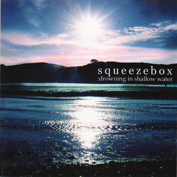 Squeezebox Drowning In Shallow Water