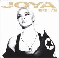 Joya Here I Am