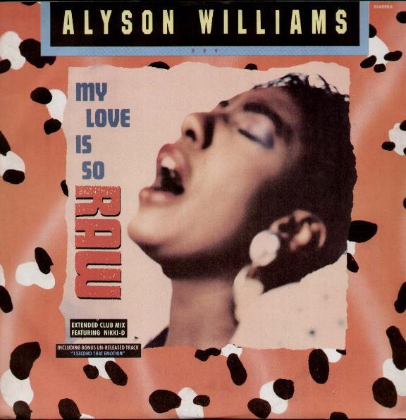 Williams, Alyson My Love Is So Raw