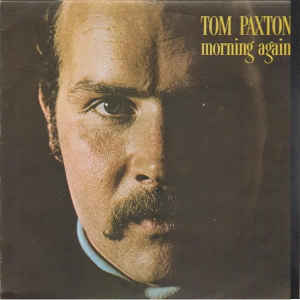 Paxton, Tom Morning Again Vinyl