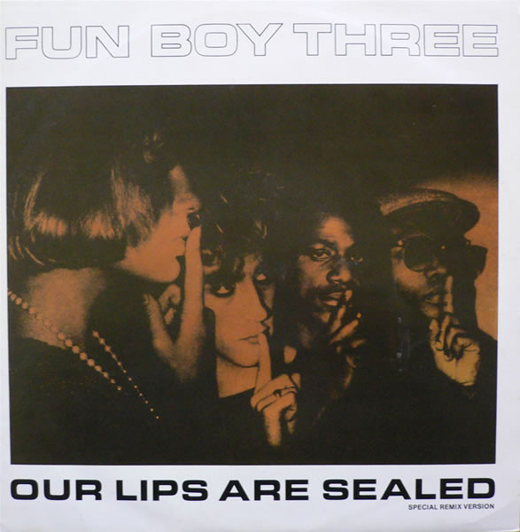 Fun Boy Three Our Lips Are Sealed (Special Remix Version) Vinyl