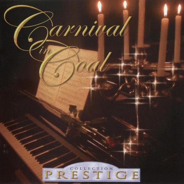 Carnival in Coal Collection Prestige