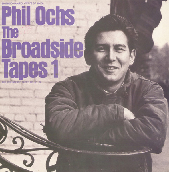 Ochs, Phil The Broadside Tapes 1