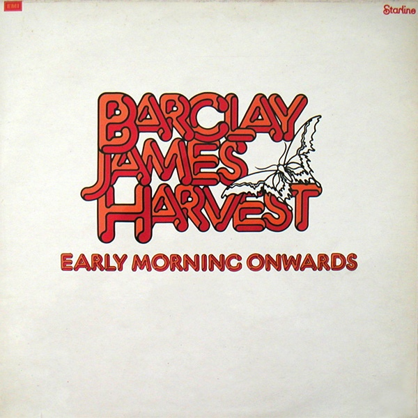 Barclay James Harvest Early Morning Onwards