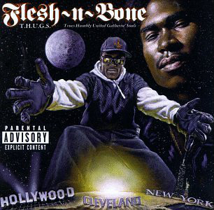 Flesh-N-Bone T.H.U.G.S Trues Humbly United Gatherin' Souls Vinyl