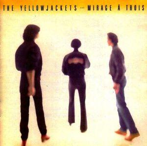 The Yellowjackets Mirage A Trois Vinyl