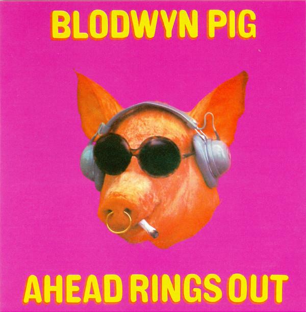 Blodwyn Pig Ahead Rings Out CD