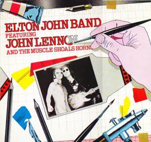 Elton John Band Featuring John Lennon And The Muscle Shoals Horns Elton John Band Featuring John Lennon And The Muscle Shoals Horns