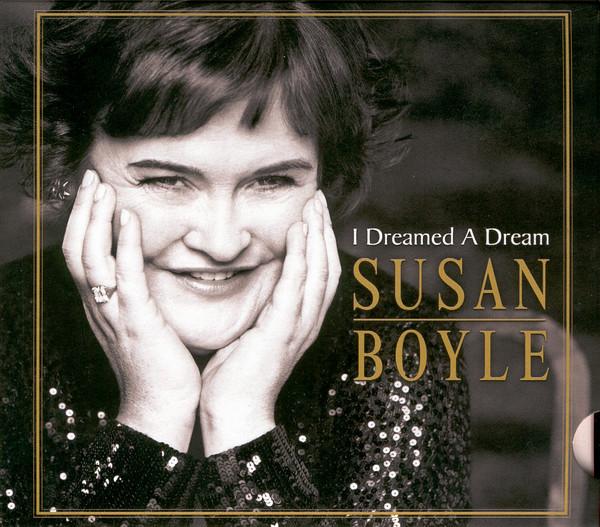 Boyle, Susan I Dreamed A Dream