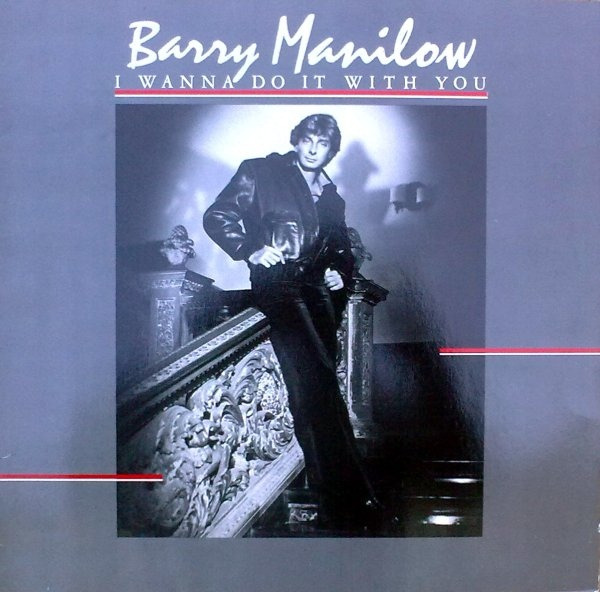 Manilow, Barry I Wanna Do It With You Vinyl