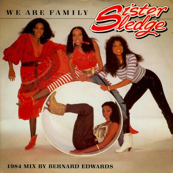 Sister Sledge We Are Family (1984 Remix By Bernard Edwards) Vinyl