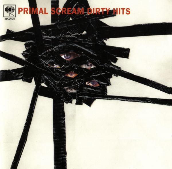 Primal Scream Dirty Hits CD