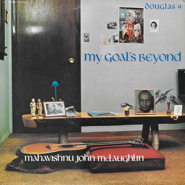 McLaughlin, Mahavishnu John  My Goal's Beyond