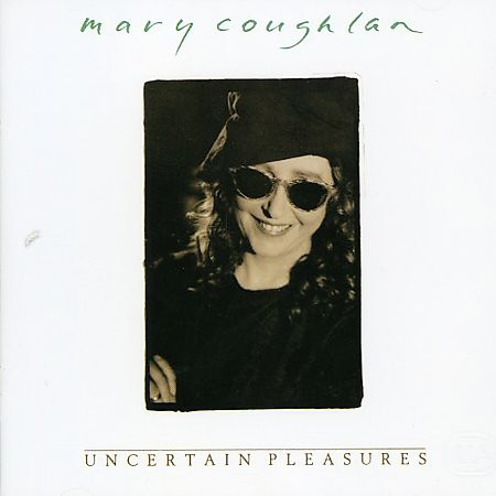 Mary Coughlan Uncertain Pleasures