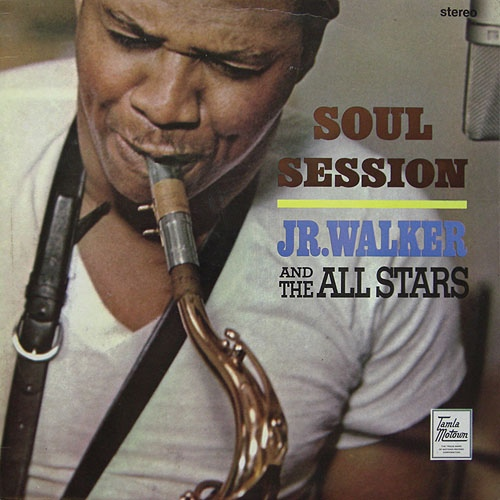 Jr. Walker And The All Stars Soul Session